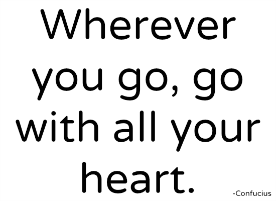 quotes - wherever you go