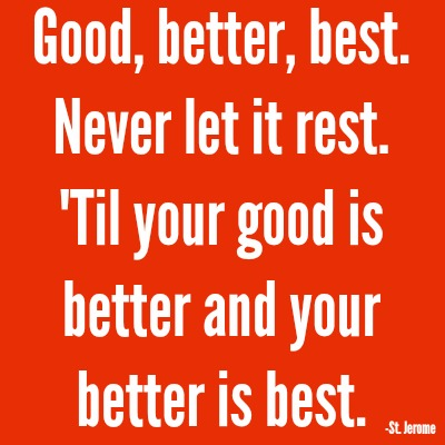 quotes - good better best