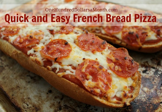 quick and easy french bread pizza one hundred dollars a month