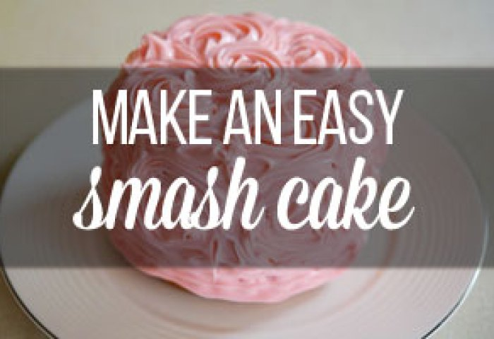 How To Make A Smash Cake For A First Birthday