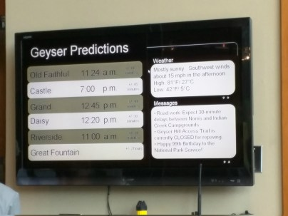Digital Signage for Geyser predictions. There are good apps for this, but download before you get to the park and consider one that caches predictions so you can have them at hand when the network is clogged or just not in range.