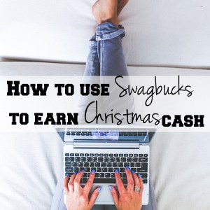 How to use Swagbucks to earn Christmas cash