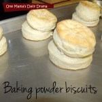 Grandma's baking powder biscuits | One Mama's Daily Drama