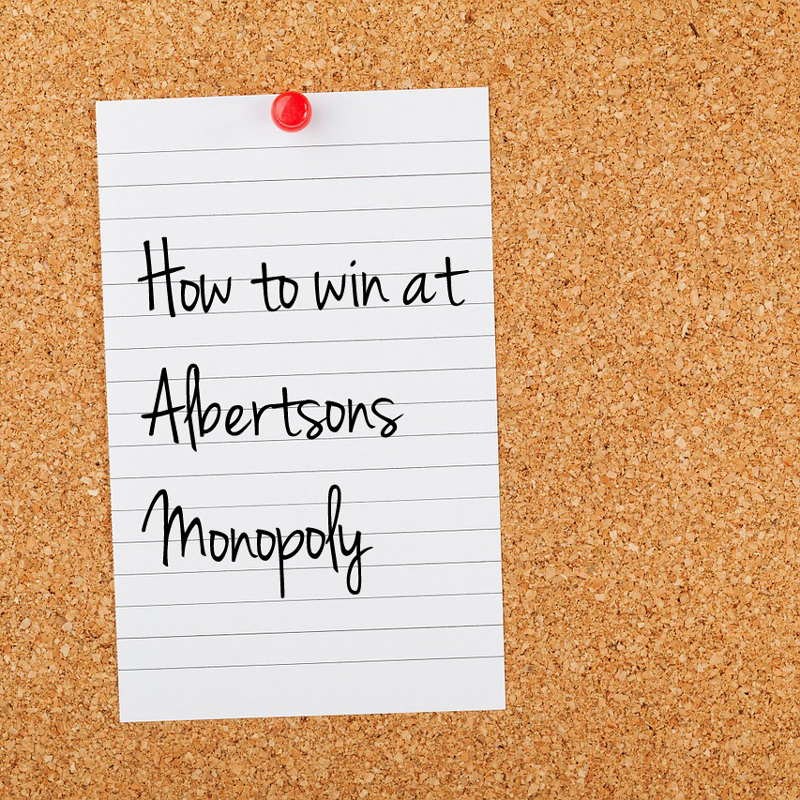 How to win at Albertsons Monopoly