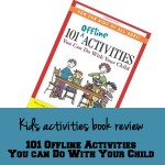 Kids activities book review: 101 Offline Activities