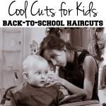 Cool Cuts 4 Kids back to school haircuts