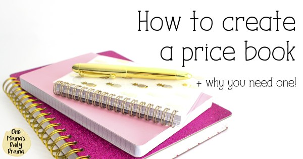 How to create a price book - and why | Tips for saving money and eating well from One Mama's Daily Drama
