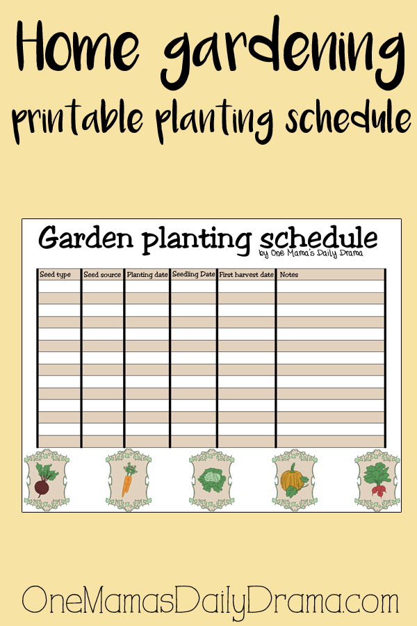 Home gardening printable planting schedule