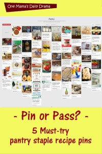 Pin or Pass: My 5 favorite pantry staple recipe pins | One Mama's Daily Drama