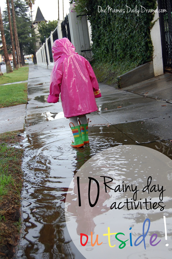 10 Rainy day activities - outside! | One Mama's Daily Drama --- Rainy days don't have to be a bummer when it's warm outside. Here are lots of ways that kids can play and have fun in the rain.