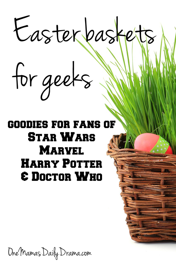 Easter baskets for geeks | One Mama's Daily Drama - Star Wars, Marvel, Harry Potter, Doctor Who