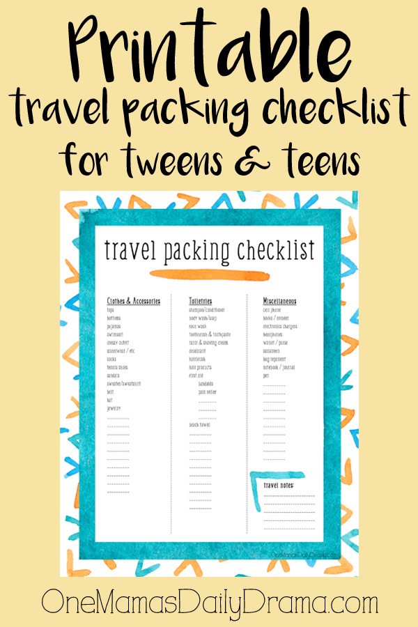 Printable Travel Packing Checklist For Tweens And Teens |  OneMamasDailyDrama.com