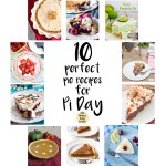 10 perfect Pi Day recipes for pie