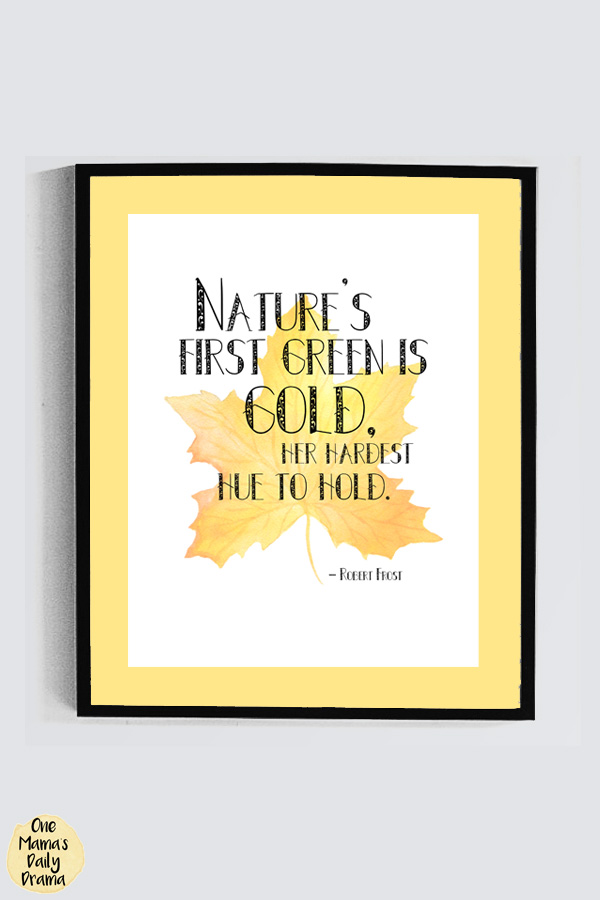 """Nature's first green is gold, her hardest hue to hold."""