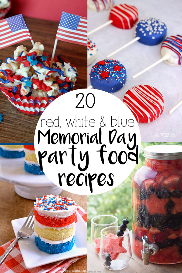 20 red, white, and blue Memorial Day party food recipes