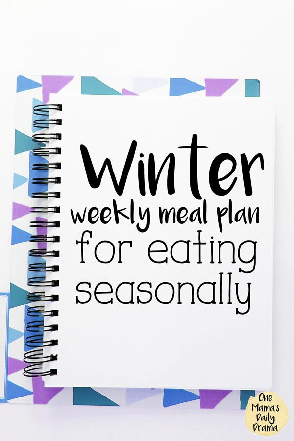 Winter weekly meal plan for eating seasonally