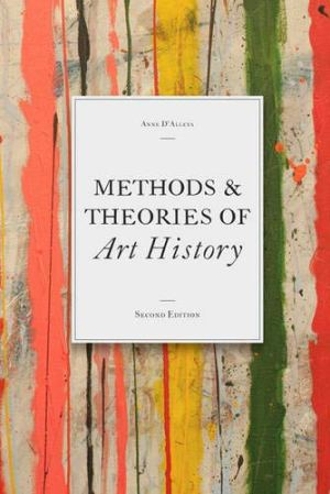 Methods & Theories of Art History: (introduction to criticism for students)