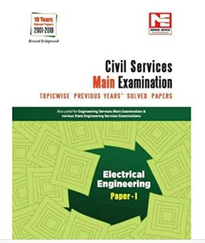Civil Services Mains Exam : Electrical Engineering Solved Papers- Volume -1 by MADE EASY