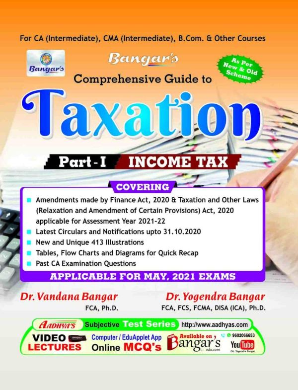 Comprehensive Guide to Taxation (Part-I Income Tax) for Exams - 2021