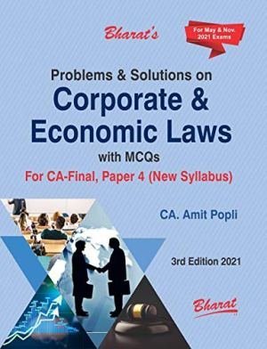 Problems & Solutions on Corporate & Economic Laws with MCQs For CA Final, Paper 4 (New Syllabus) FOR MAY & NOV EXAMS