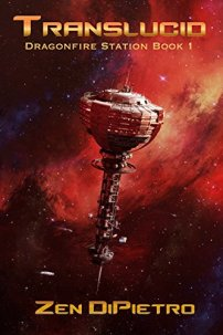 Book cover: Translucid - Zen di Pietro (a space station in front of a nebula, tinged red)