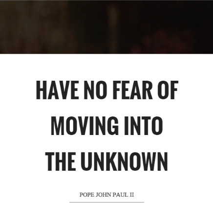 no fear of the unknown, backpacking, RTW, wanderlust, onenomadwoman, life lessons