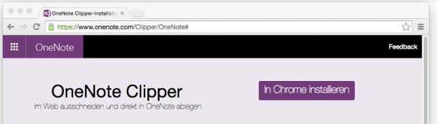 Besucht man die Webseite des OneNote-Clippers mit Chrome, lädt eine Schaltfläche zur Installation des Add-Ons ein – schön und gut.