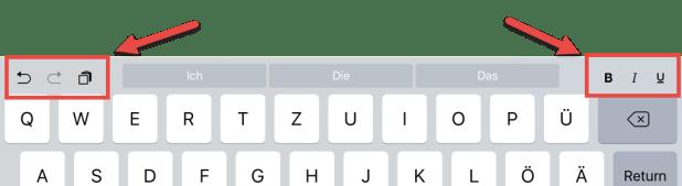 Zusätzliche Schaltflächen an der Bildschirmtastatur erlauben schnelles Undo, Einfügen aus der Zwischenablage oder die Änderung von Schriftattributen.