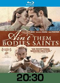 Ain't Them Bodies Saints w time