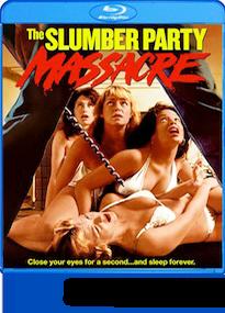 Slumber Party Massacre Blu-ray Review