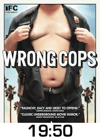 Wrong Cops DVD Review