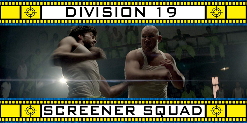 Division 19 Movie Review