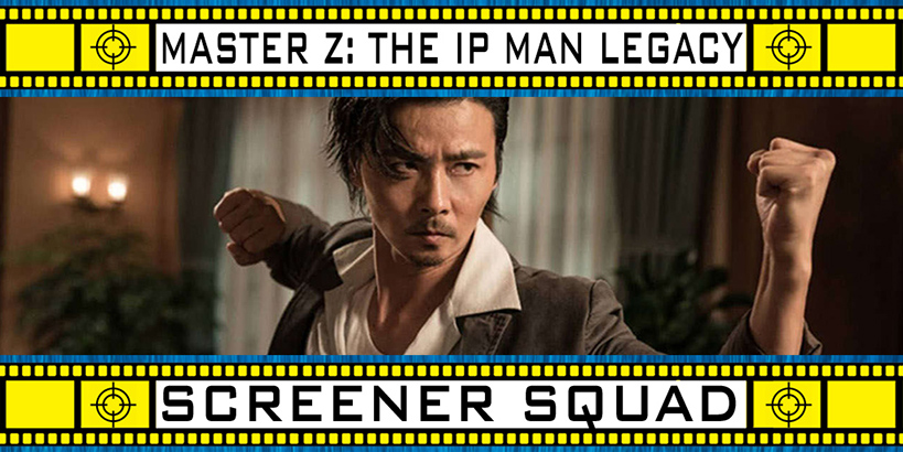 MAster Z: The IP Man Legacy Movie Review