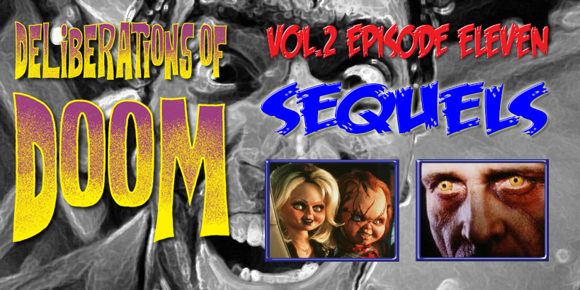 Deliberations of Doom Sequels Review Bride of Chucky and Exorcist III