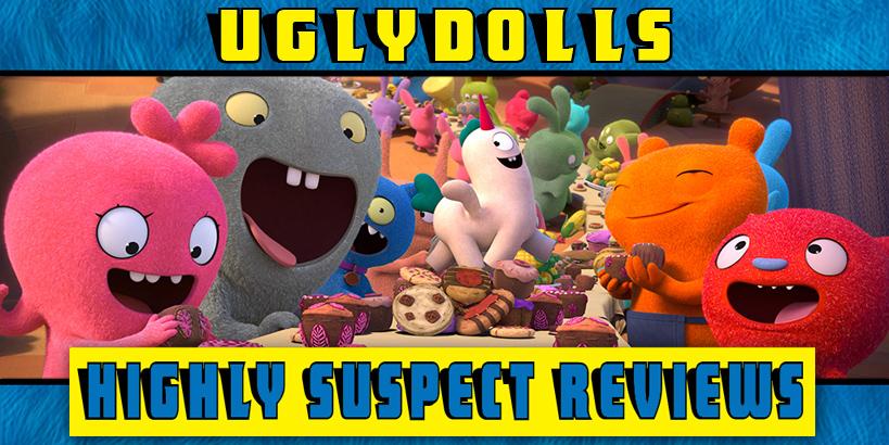 Uglydolls Movie Review