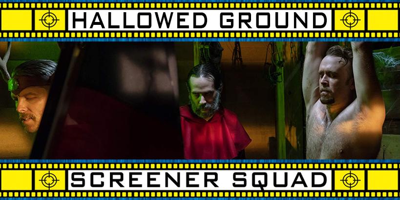 Hallowed Ground Movie Review
