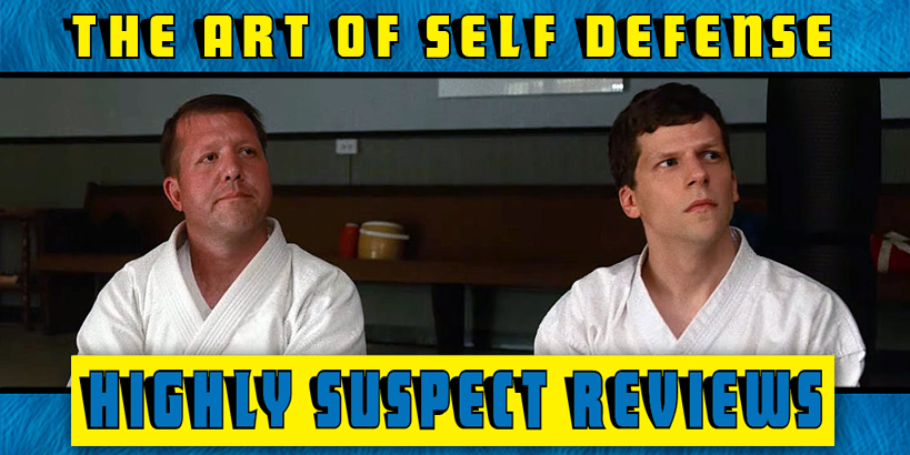 The Art of Self-Defense Movie Review