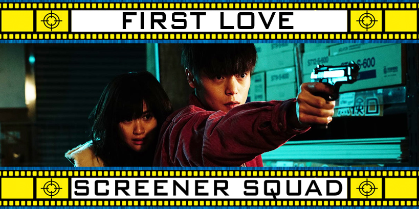 First Love Movie Review