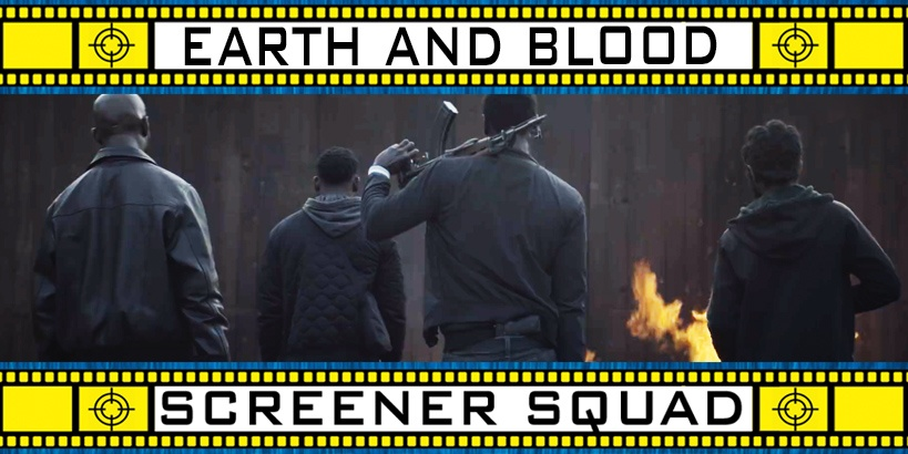 Earth and Blood Movie Review