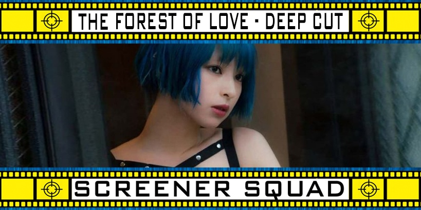 The Forest of Love Deep Cut Series Review