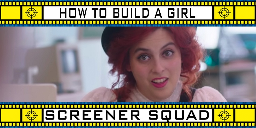 How To Build a Girl Movie Review