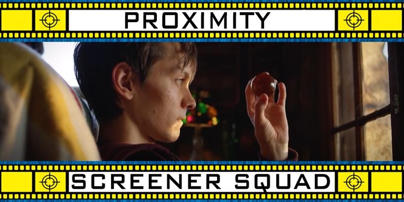 Proximity Movie Review