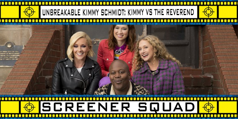 Unbreakable Kimmy Schmidt vs The Reverend TV Movie Review