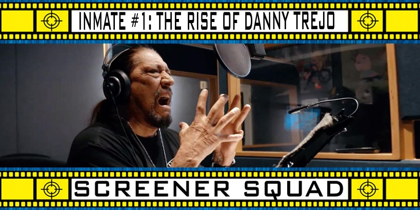 Inmate #1: The Death of Danny Trejo Movie Review