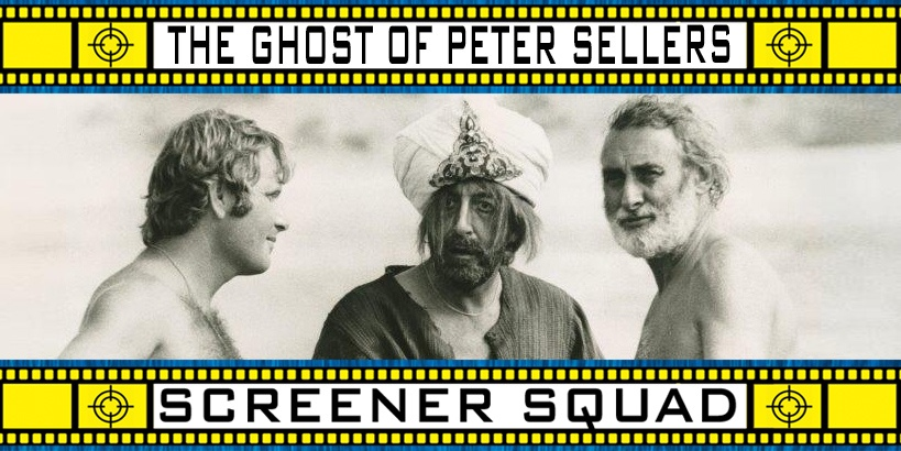 The Ghost of Peter Sellers Movie Review