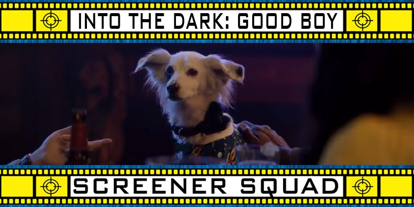 Into The Dark: Good Boy Movie Review