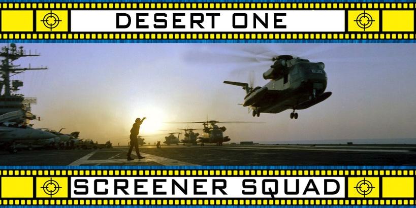Desert One Movie Review