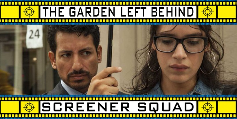 The Garden Left Behind Movie Review
