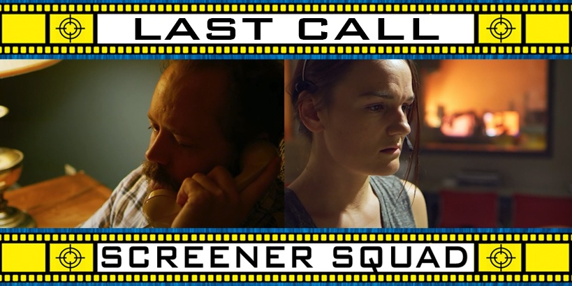 Last Call Movie Review