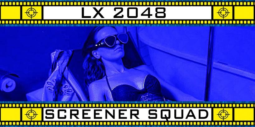 LX 2048 Movie Review